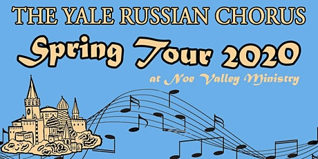 Yale Russian Chorus Spring Tour Concert at Noe Valley tickets