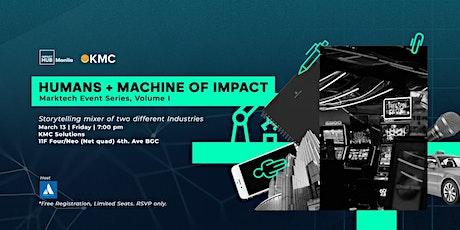 Human + Machine of Impact: Marktech Event Series, VOL 1 tickets
