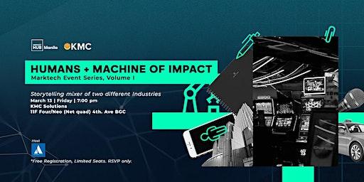 Human + Machine of Impact: Marktech Event Series, VOL 1
