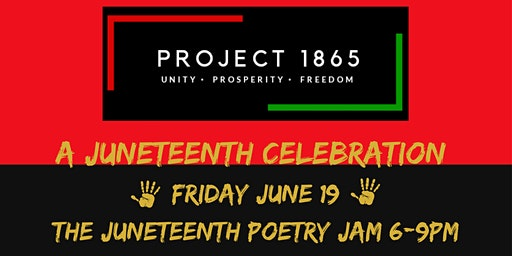 Project 1865: A Juneteenth Poetry Jam