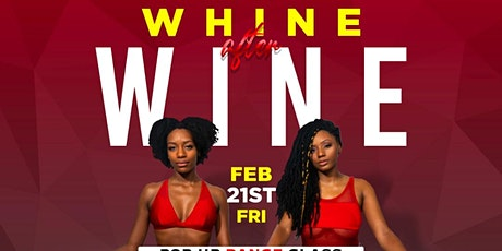 Whine After Wine Pop-Up Class Celebration of Love:  Part 2 tickets
