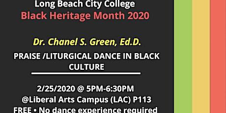 Praise/Liturgical Dance in Black Culture w/ Dr. Chanel Shanae Green tickets