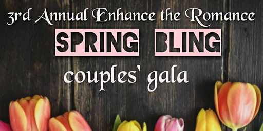 3rd Annual Enhance The Romance  Couples Gala