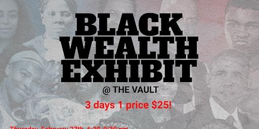 VAULT BLACK WEALTH EXHIBIT (FEB 2020)