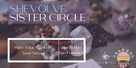 SHEVOLVE Sister Circle Bay Area tickets