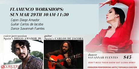 Flamenco Workshops Cajon, Guitar & Dance DIEGO AMADOR JR CARLOS DE JACOBA tickets