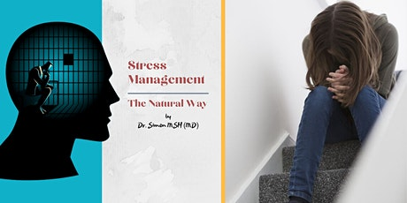 Stress Management: The Natural Way by Dr. Simon (MD) tickets