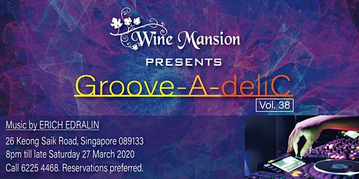 Groove-A-deliC Vol. 38 DJ & Dinner(Package A)