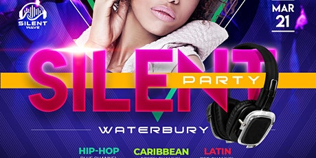 Silent Party WATERBURY tickets