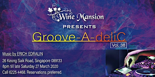 Groove-A-deliC Vol. 38 DJ & Dinner(Package B)