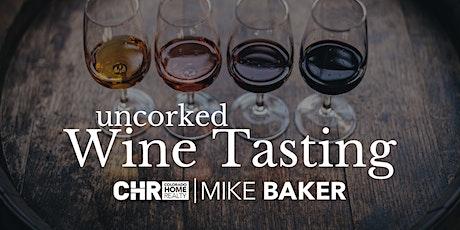 Uncorked -  Wine Tasting Event tickets