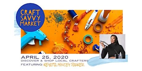 Craft Savvy Market Spring 2020 tickets