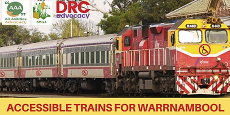 ACCESSIBLE TRAINS  Every Day, Every Train: Warrnambool Campaign Workshop tickets