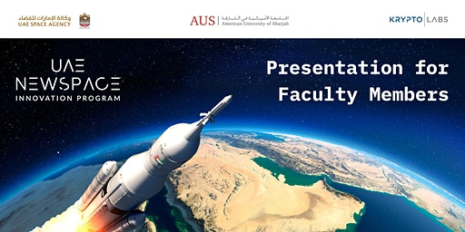 UAE NewSpace Innovation Program - Presentation at AUS