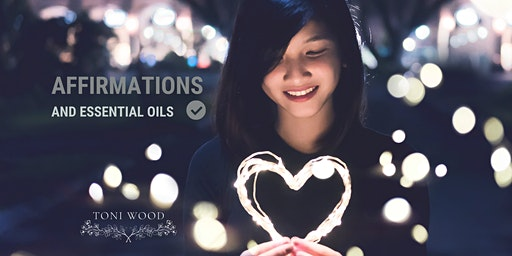 Affirmations + Essential Oils