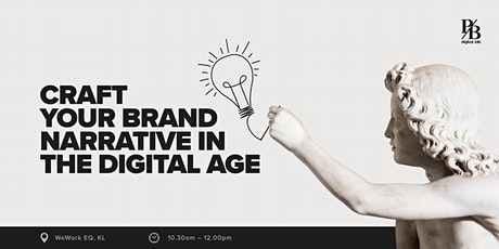 Learn How To Craft Your Brand Narrative in the Digital Age tickets