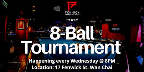 8 Ball Tournament - First Prize HK$1000 Bar Credit tickets