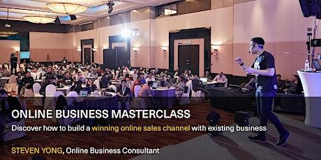 [Kuala Lumpur]Online Business Masterclass by STEVEN YONG tickets
