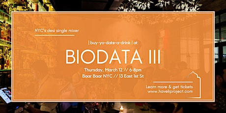 BIODATA ||| NYC's Desi Single Mixer tickets