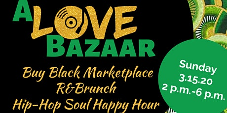 A Love Bazaar: March 2020 Edition tickets