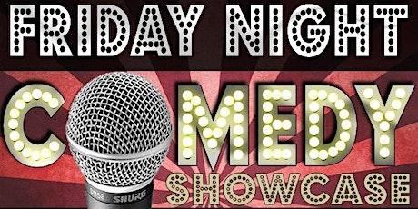 Friday Night Comedy Showcase tickets
