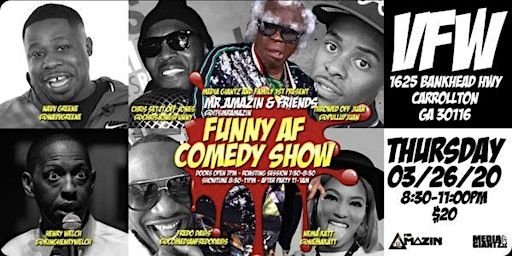 Mr. Amazin & Friends FUNNY AF COMEDY SHOW