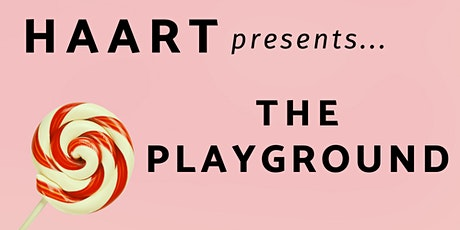 HAART - The Playground Exhibition | 30 Sept - 6 Oct 2021 tickets
