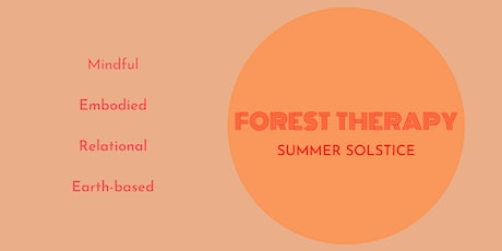 Forest therapy - Summer Solstice tickets