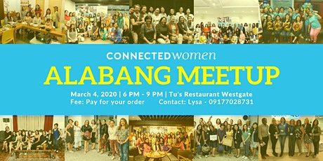 #ConnectedWomen Meetup - Alabang (PH) - March 4 tickets
