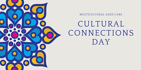 Cultural Connections Day - 21 April 2020 tickets