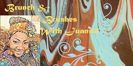 Brunch & Brushes With Juanita tickets