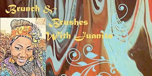 Brunch & Brushes With Juanita