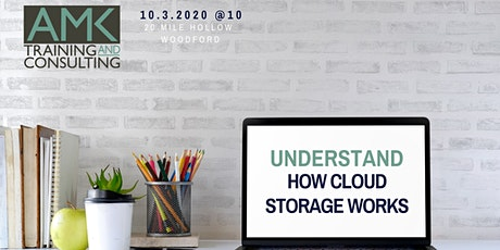 Understand how cloud storage works - morning session tickets