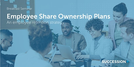 Employee Share Ownership Plans: An Employee Retention Strategy tickets