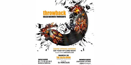 GRAND OPENING WEEKEND - THROWBACK THURSDAYS tickets