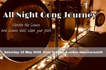 All Night Gong Journey Vibrate The Cosmoc tickets