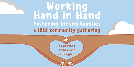 4th Annual Working Hand in Hand: Fostering Strong Families - Trabajando Mano a Mano: Promoviendo Familias Fuertes tickets