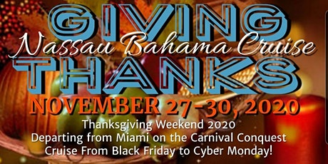 Giving Thanks! Thanksgiving Weekend Nassau Bahama Cruise tickets
