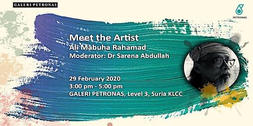 Meet The Artist - Ali Mabuha Rahamad