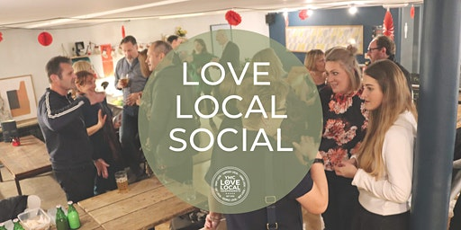 Love Local Social - Spring Drinks & Networking