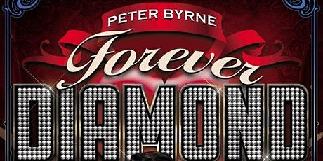 Peter Byrne's Forever Diamond tickets