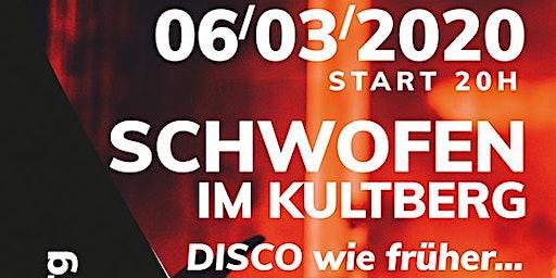 Schwofen im KULTBERG - Disco wie früher