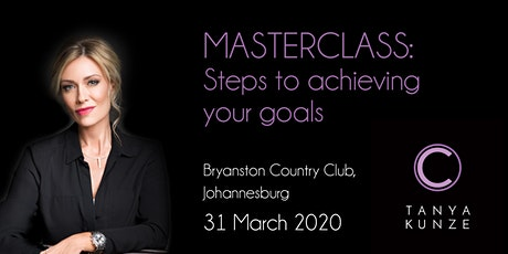 Masterclass: Steps to achieving your goals tickets