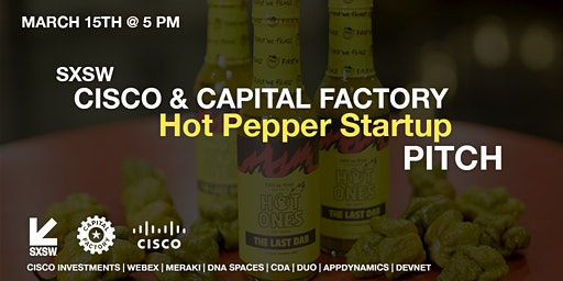Cisco & Capital Factory - Hot Pepper Startup Pitch