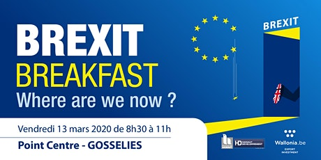 """Brexit Breakfast : Where are we now ?"" tickets"