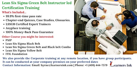 Lean Six Sigma Green Belt Certification Training Course (LSSGB) in Temecula tickets
