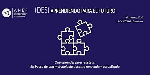 (Des) Aprendiendo para el futuro