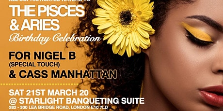 The Pisces & Aries Birthday Celebration for Nigel B (Special Touch) & Cass tickets