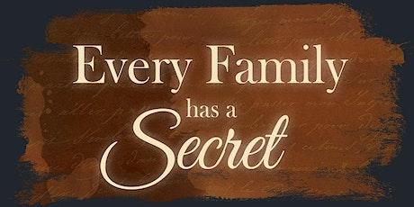 Every Family Has a Secret tickets
