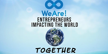 We Are! Entrepreneurs Impacting The World Together Conference tickets